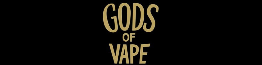 GODS OF VAPE